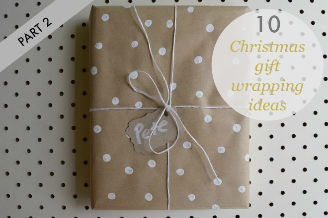 10 Christmas gift wrapping ideas part 2
