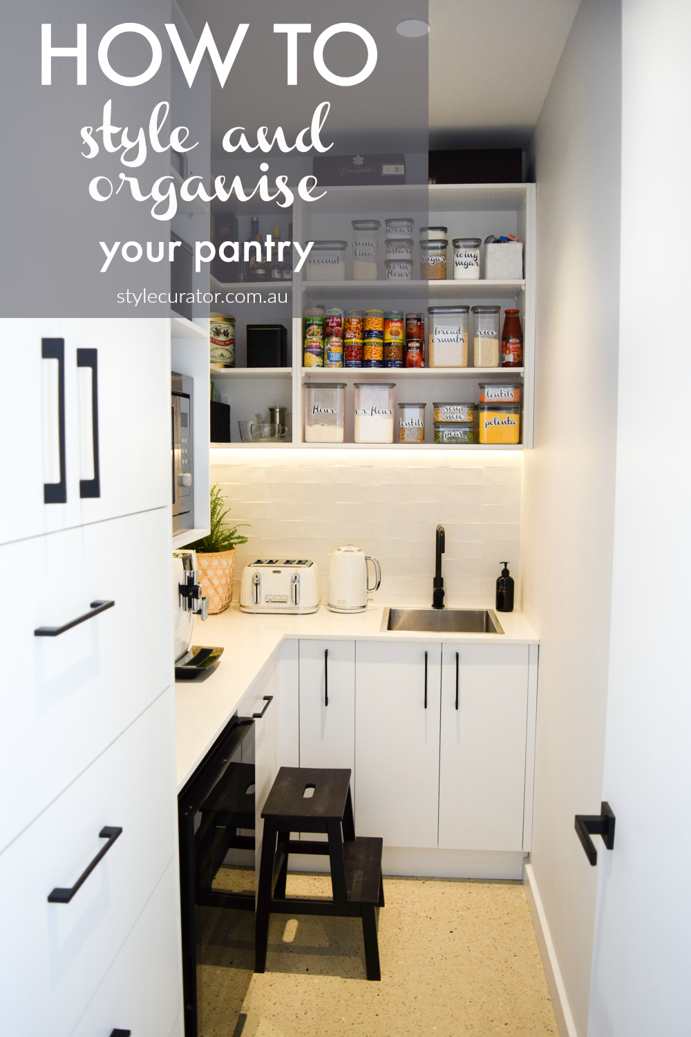 How to style and organise your pantry - STYLE CURATOR