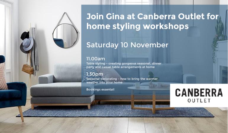 Canberra Outlet home styling workshops